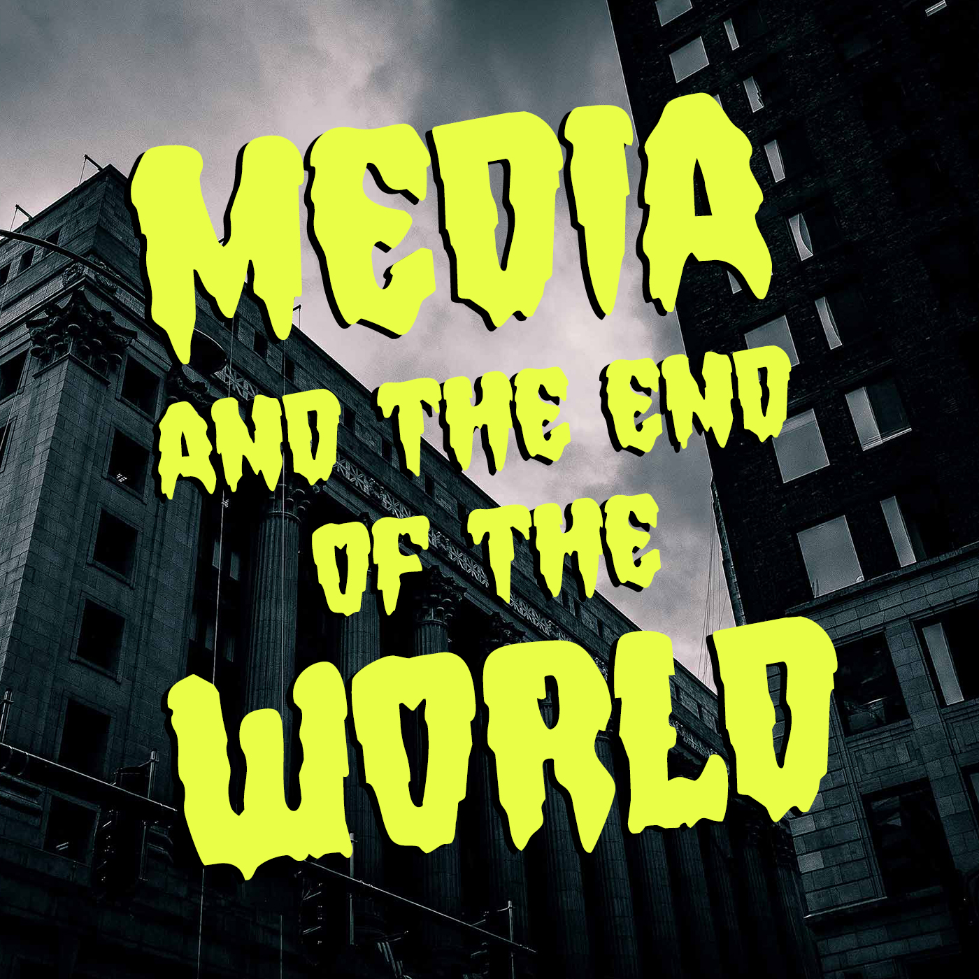 Media and the End of the World Podcast with Adam Croom and Ralph Beliveau